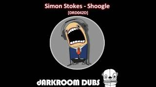 Simon Stokes - Shoogle [Darkroom Dubs]