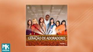 Geração de Adoradores - Volume 2 (CD COMPLETO)