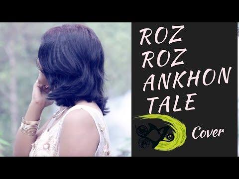 Roz Roz Ankhon Tale | The Kroonerz Project | Feat. Anoop Aravind | Divya Dubey