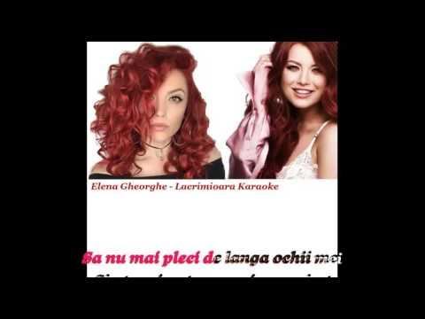 Elena Gheorghe - Lacramioara (Karaoke) Lyrics(Versuri)