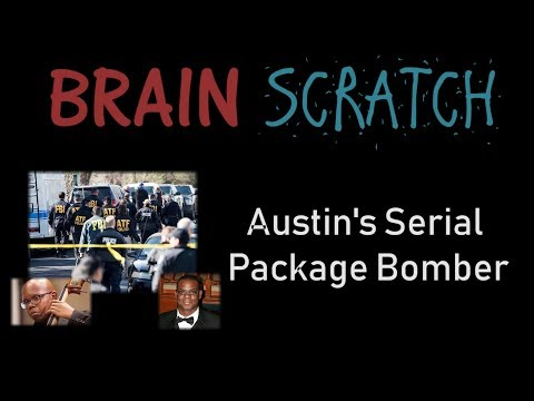 BrainScratch: Austin's Serial Package Bomber