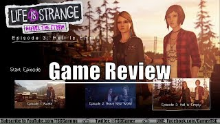 Life is Strange: Before The Storm Episode 3 Review - Hell is Empty