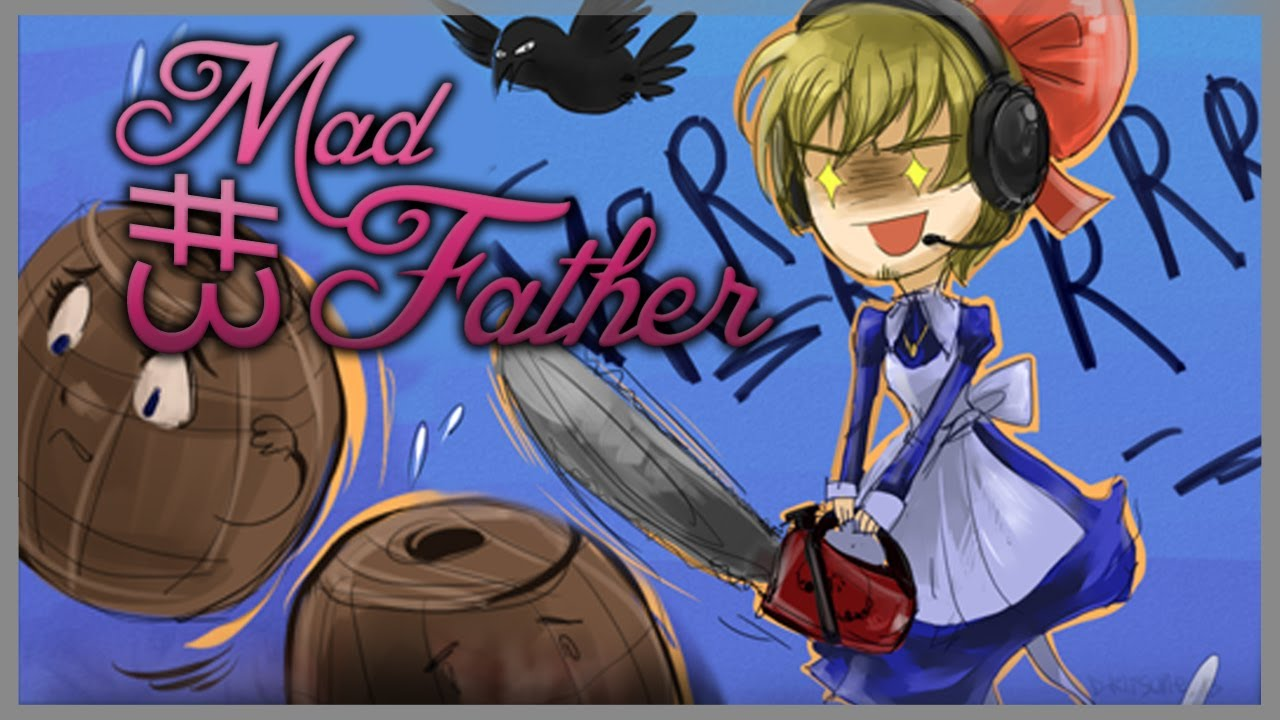 MINI CHAINSAW! - Mad Father - Part 3