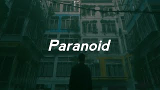 [3.03 MB] Post Malone - Paranoid (Lyrics)