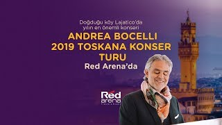 Andrea Bocelli Toskana Konser Turu - 2019