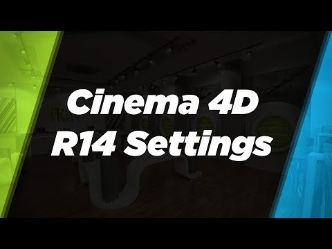 Which Settings to Change in CINEMA 4D