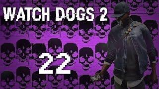 Watch Dogs 2 - Прохождение игры на русском [#22] Фриплей и побочка PC