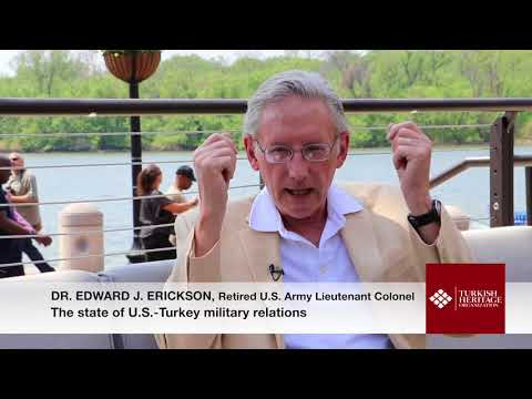 Dr. Edward Erickson – The state of U.S.-Turkey military relations