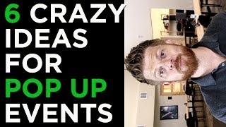 Guide to Pop Up Events   6 Crazy Event Marketing Ideas