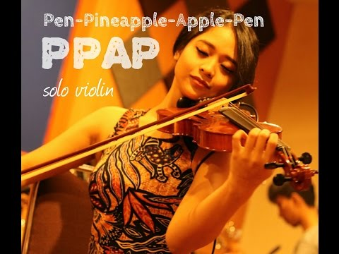 PPAP (Pen-Pineapple-Apple-Pen) by PIKO-TARO | Eya Grimonia's Violin Cover