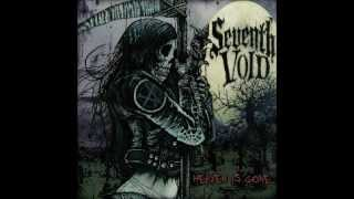 Seventh Void- Killing You Slow