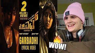 KGF - Garbadhi Song | REACTION