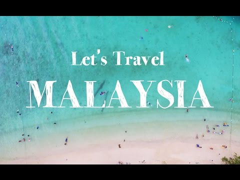 Let's Travel to MALAYSIA | TRAILER