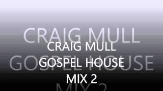 GOSPEL HOUSE MIX 2