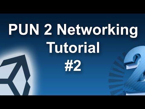 PUN 2 Unity Multiplayer Networking #2 🎓   MMAG #10 - PakVim