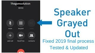 iphone7 Speaker Greyed out solution 2019.