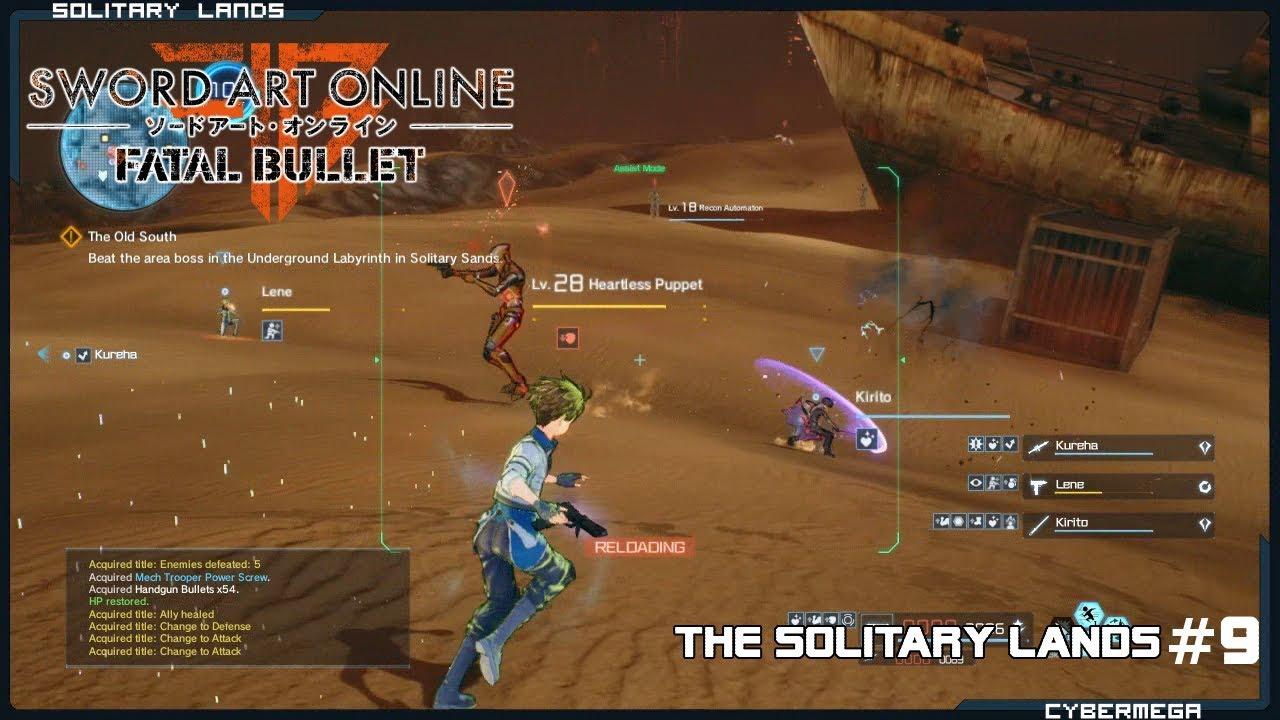 {Sword Art Online} - Fatal bullet - #9 - The Solitary Lands