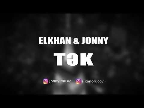 Elkhan & Jonny D - TƏK (Gozlerinde Nagillar Yaranir) (audio)