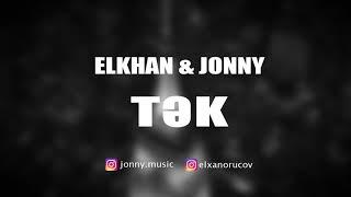 Elkhan & Jonny - Tək (Gozlerinde nagillar yaranir) (audio) Resimi