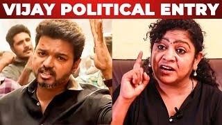 "SARKAR: ""Vijay should come to politics"" – Professor Sundaravalli"
