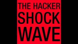The Hacker Shockwave Gesaffelstein Remix