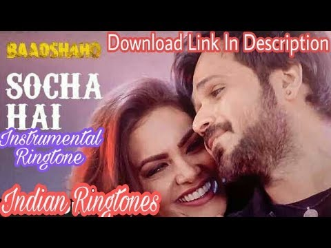 Baadshaho: Socha Hai Song Instrumental Ringtone DOWNLOAD LINK IN DESCRIPTION Emraan HashmiEsha Gupta