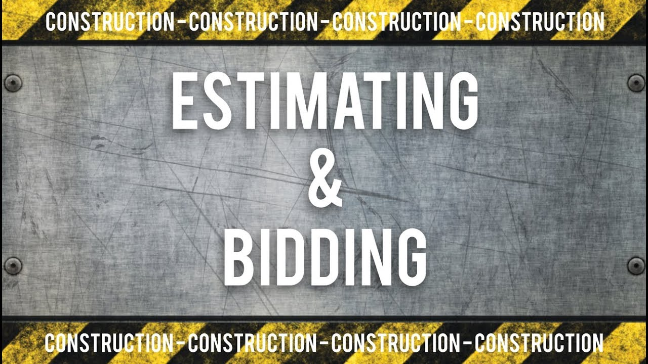 construction estimating and bidding training youtube