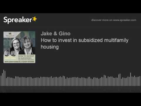 How to invest in subsidized multifamily housing