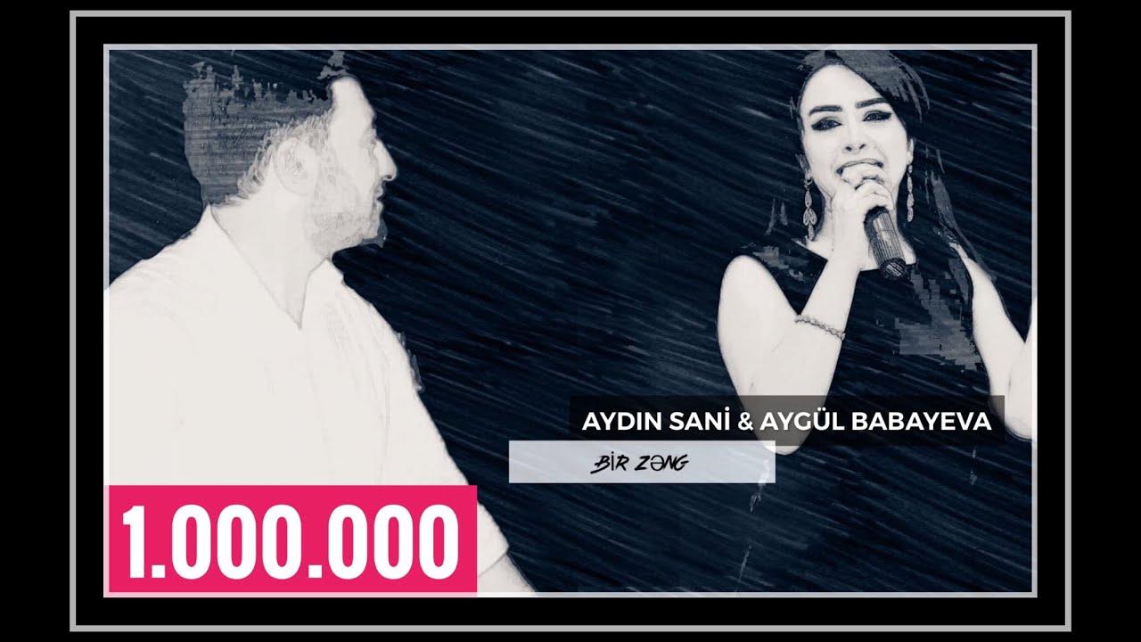 Aydın Sani & Aygül / BİR ZƏNG