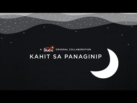 "Coke Studio Homecoming: ""Kahit Sa Panaginip"" (Official Lyric Video)"