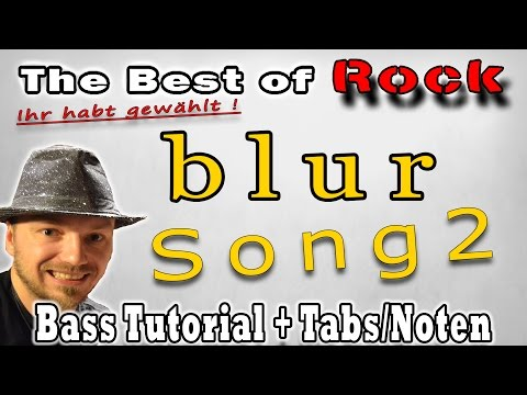 ★The Best of Rock! Ihr habt gewählt:#5 Blur Song2 | BASS Tutorial Tab/Noten