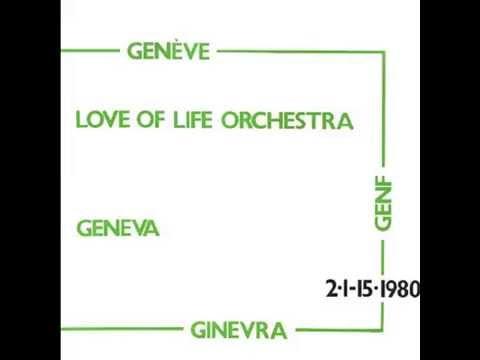 Love Of Life Orchestra - Geneva