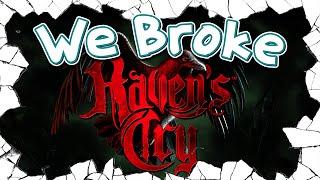 We Broke: Raven