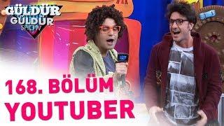 Güldür Güldür Show 168. Bölüm | Youtuber