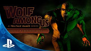 The Wolf Among Us: Episode 3 -- 'A Crooked Mile' Trailer