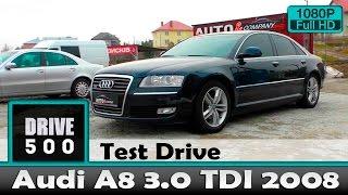 Audi A8 3.0 TDI quattro 2008 До сих пор современно внутри и уставшая снаружы