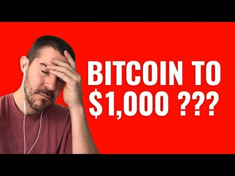 Is Bitcoin Going Down To $1000?