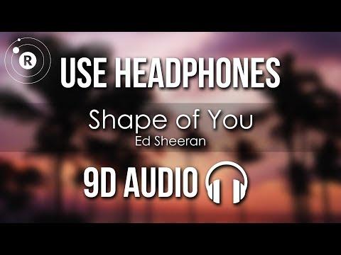 ed-sheeran---shape-of-you-(9d-audio)