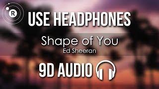 Baixar Ed Sheeran - Shape of You (9D AUDIO)