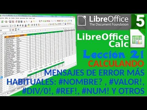 Tutorial LibreOffice Calc - 21/34  Calculando. Mensajes de error más habituales.