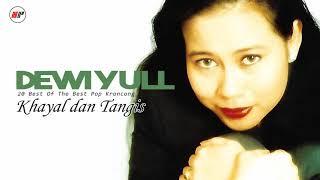 Dewi Yull - Khayal Dan Tangis (Official Audio)