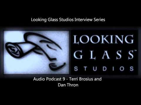 Looking Glass Studios Interview Series - Audio Podcast 9 - Terri Brosius and Dan Thron