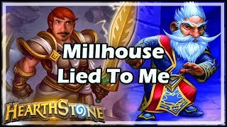 Millhouse Lied To Me - Arena / Hearthstone