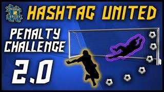 HASHTAG UNITED PENALTY CHALLENGE 2.0