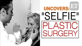 Entertainment Tonight Uncovers: Selfie Plastic Surgery with Dr. Yan Trokel