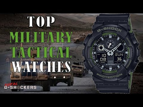 Military Tactical Watches - Top 10 Toughest Military G-Shock Watches for Tactical & Outdoors
