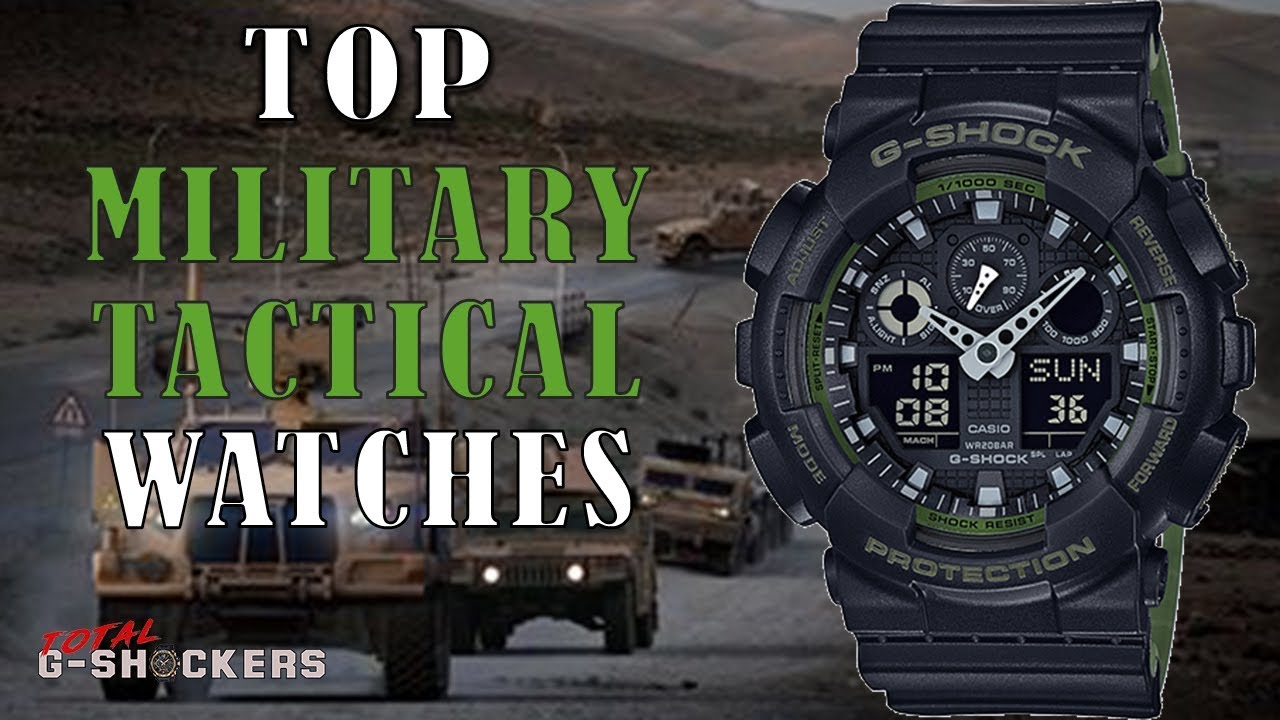 Military Tactical Watches Top 10 Toughest Military G Shock Watches For Tactical Outdoors