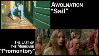 """Sail"" (AWOLNATION) and The Last of the Mohicans"