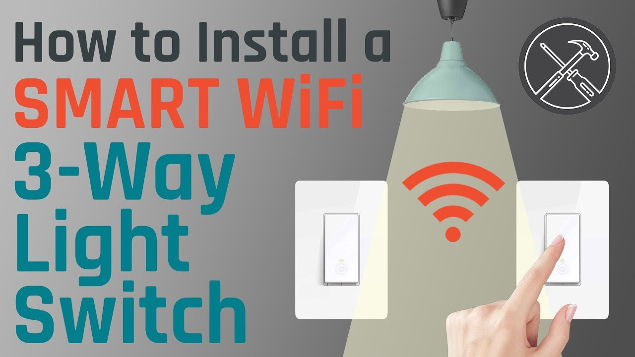 11cac4f665f9 How to Install a Smart Wifi 3-Way Light Switch