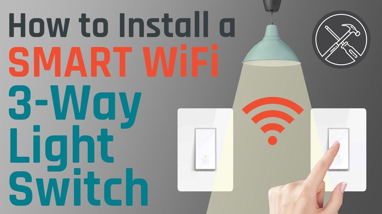 how to install a smart wifi 3 way light switch [ 1280 x 720 Pixel ]